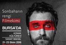 Sonbahar'ın Rengi Filmekimi Bursa'ya geliyor
